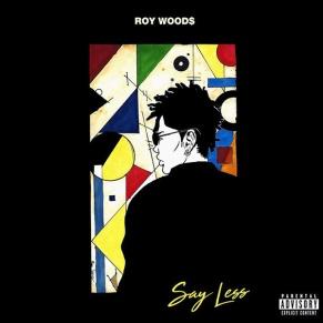 roy-woods-say-less.jpg